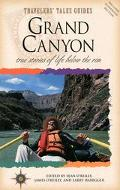 Grand Canyon True Stories of Life Below the Rim