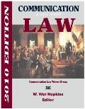 Communication and the Law (2010 Edition)