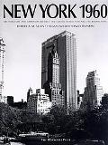 New York 1960 Architecture and Urbanism Between the Second World War and the Bicentennial