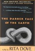 Darker Face of the Earth