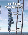 12 Step Workbook Twelve Step Workbook