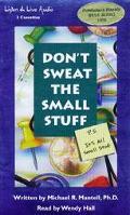 Don't Sweat the Small Stuff P.S. It's All Small Stuff