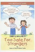 Too Safe for Strangers