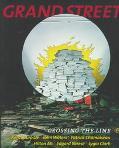 Grand Street: Crossing the Line, Vol. 63