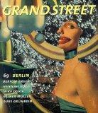Grand Street 69: Berlin (Summer 1999)