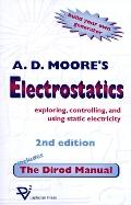Electrostatics Exploring, Controlling and Using Static Electricity/Includes the Dirod Manual
