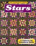 Easy Traditional Quilts: Stars