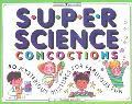 Super Science Concoctions