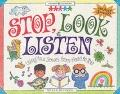 Stop, Look & Listen Using Your Senses from Head to Toe
