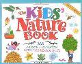 Kids' Nature Book 365 Indoor/Outdoor Activities and Experiences