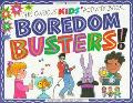 Boredom Busters! The Curious Kids' Activity Book