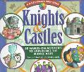 Knights & Castles 50 Hands-On Activities to Experience the Middle Ages