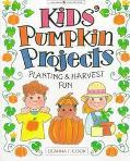 Kids' Pumpkin Projects Planting & Harvest Fun