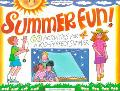 Summer Fun! 60 Activities for a Kid-Perfect Summer
