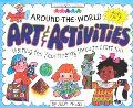 Around the World Art & Activities Visiting the 7 Continents Through Craft Fun