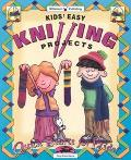 Kids' Easy Knitting Projects