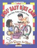 Kids Easy Bike Care Tune-Ups, Tools, & Quick Fixes