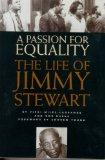 A Passion for Equality: The Life of Jimmy Stewart
