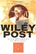 Wiley Post: from Oklahoma to Eternity