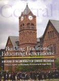 Building Traditions, Educating Generations: A History of the University of Central Oklahoma