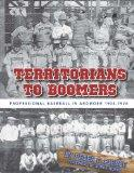 Territorians to Boomers: Professional Baseball in Ardmore 1904-1926