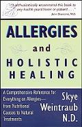 Allergies and Holistic Healing Natural Relief for Allergy Sufferers