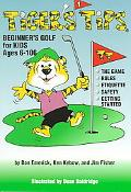 Tiger's Tips Beginner's Golf for Kids Ages 6-106