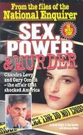 Sex, Power & Murder From the Files of the National Enquirer