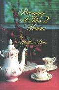 Becoming a Titus II Woman
