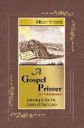 Gospel Primer for Christians