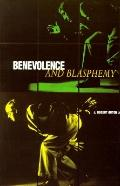 Benevolence and Blasphemy The Memoirs of a Contemporary Art Collector