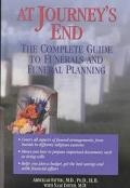 At Journey's End The Complete Guide to Funerals and Funeral Planning