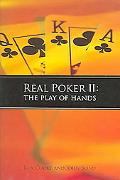 Real Poker II The Play of Hands