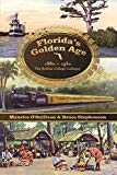 Florida's Golden Age 1880-1930: The Rollins College Colloquy