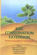 Soil Conservation Extension : From Concepts to Adoption