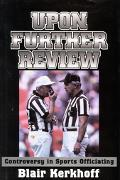 Upon Further Review Controversy in Sports Officiating