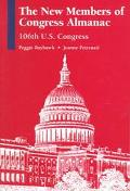 The New Members of Congress Almanac: 106th U.S. Congress