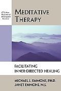 Meditative Therapy Facilitating Inner-Directed Healing