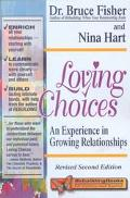 Loving Choices An Experience in Growing Relationships
