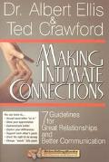 Making Intimate Connections 7 Guidelines for Great Relationships and Better Communication