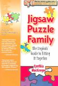Jigsaw Puzzle Family The Stepkids' Guide To Fitting It Together