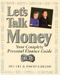 Let's Talk Money Your Complete Personal Finance Guide