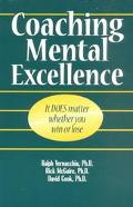 Coaching Mental Excellence It Does Matter Whether You Win or Lose