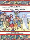 Uncle Eli's Special for Kids Most Fun Ever Under the Table Passover Haggadah