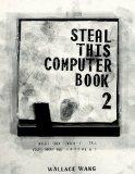 Steal This Computer Book 2 : What They Won't Tell You About the Internet