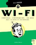 Book of Wi-Fi Install, Configure, and Use 802.11B Wireless Networking