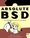 Absolute Bsd The Ultimate Guide to Free Bsd