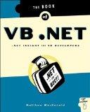 The Book of VB .NET: .NET Insight for VB Developers