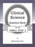 Clinical Science: Question Bank for the Usmle Step 2