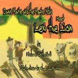 Dawn Marie and the Magic Mole: Meet Lexi the Lion